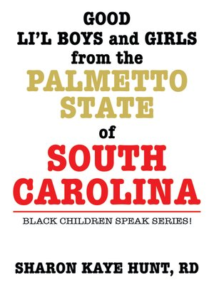 cover image of Good Li'L Boys and Girls from the Palmetto State of South Carolina