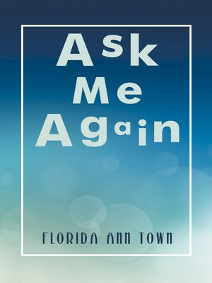 cover image of Ask Me Again