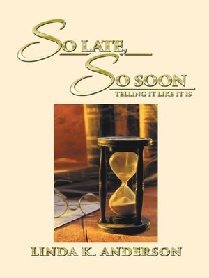 cover image of So Late, So Soon