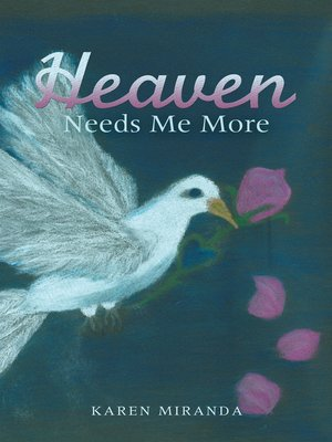 cover image of Heaven Needs Me More
