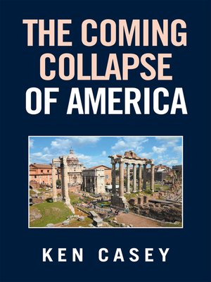 cover image of The Coming Collapse of America