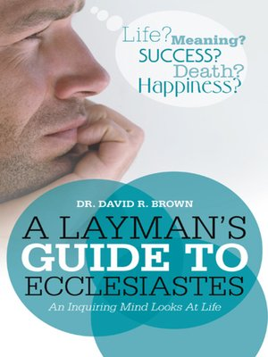 cover image of A Layman's Guide To Ecclesiastes