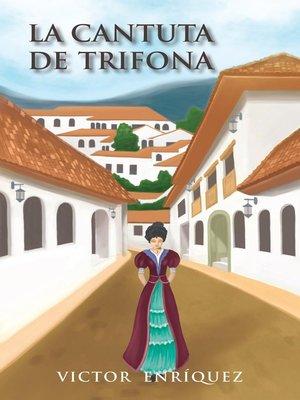 cover image of La Cantuta De Trifona