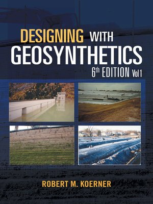 cover image of Designing with Geosynthetics-- Volume 1
