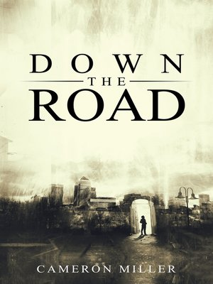 cover image of Down the Road