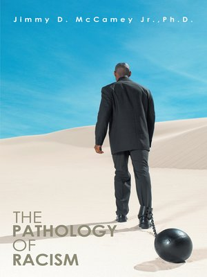cover image of The Pathology of Racism