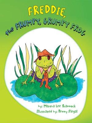 cover image of Freddie, the Frumpy, Grumpy Frog