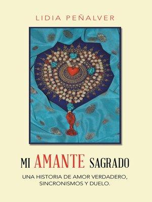 cover image of Mi Amante Sagrado