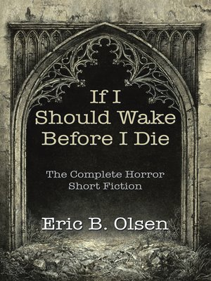 cover image of If I Should Wake Before I Die