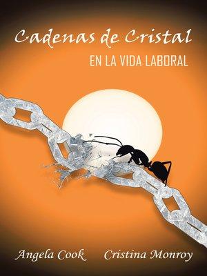 cover image of Cadenas De Cristal