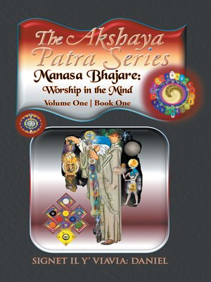 cover image of The Akshaya Patra; Manasa Bhajare: Worship in the Mind