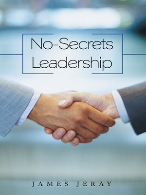 cover image of No-secrets Leadership
