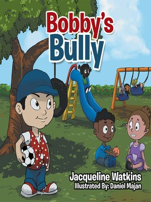 cover image of Bobby's Bully