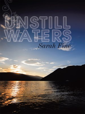 cover image of Unstill Waters