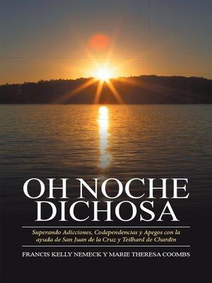 cover image of Oh noche dichosa