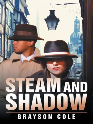 cover image of Steam and Shadow