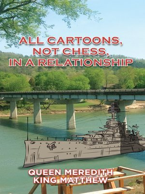 cover image of All Cartoons, Not Chess, in a Relationship