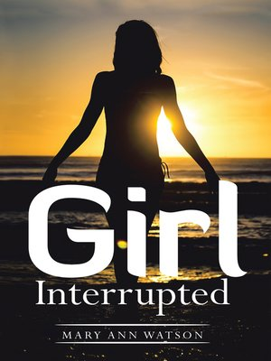 cover image of Girl Interrupted
