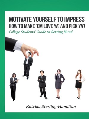 cover image of Motivate Yourself to Impress How to Make 'Em Love Ya'                                 and Pick Ya'!
