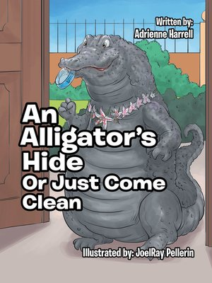 cover image of An Alligator's Hide