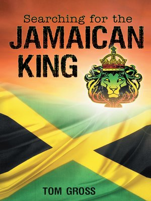 cover image of Searching for the Jamaican King