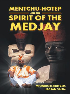 cover image of Mentchu-Hotep and the Spirit of the Medjay