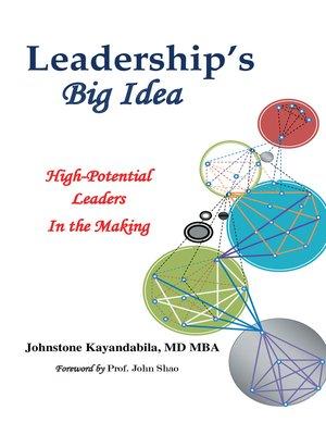 cover image of Leadership's Big Idea