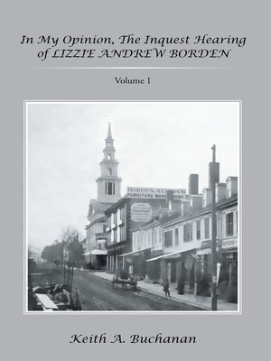 cover image of In My Opinion, the Inquest Hearing of Lizzie Andrew Borden