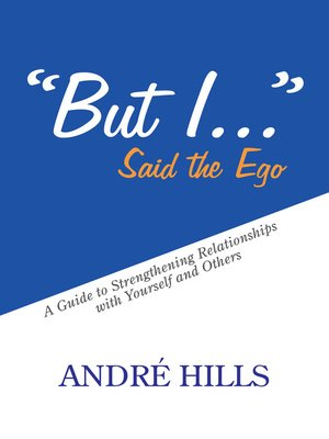 "cover image of ""But I . . ."" Said the Ego"