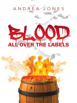 cover image of Blood All Over the Labels