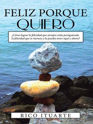 cover image of Feliz Porque Quiero