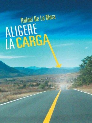 cover image of Aligere La Carga