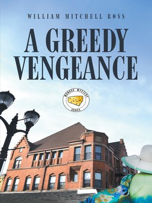 cover image of A Greedy Vengeance