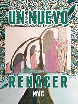 cover image of Un nuevo renacer