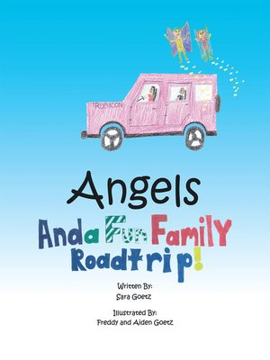 cover image of Angels and a Fun Family Roadtrip!