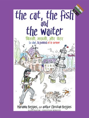 cover image of The Cat, the Fish and the Waiter (English, Hindi and French Edition) (A Children's Book)