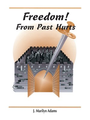 cover image of Freedom! from Past Hurts