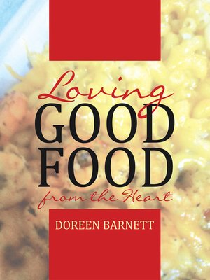 cover image of Loving Good Food from the Heart
