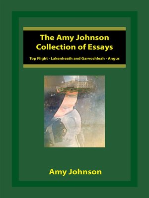 cover image of The Amy Johnson Collection of Essays
