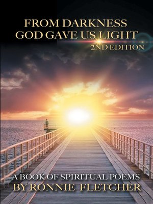 cover image of From Darkness God Gave Us Light