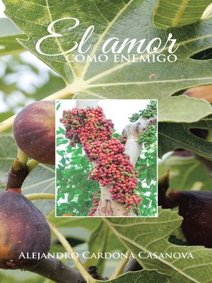 cover image of El Amor Como Enemigo