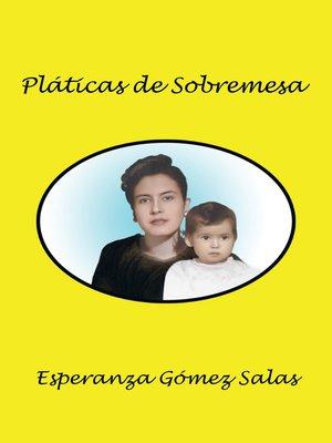 cover image of Pláticas De Sobremesa