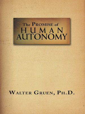 cover image of The Promise of Human Autonomy