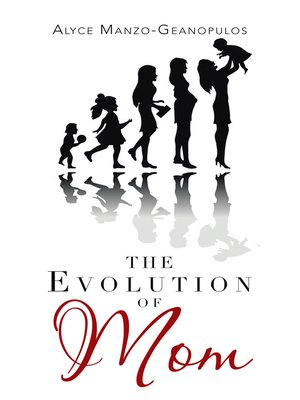 cover image of The Evolution of Mom