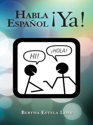 cover image of Habla Español ¡Ya!