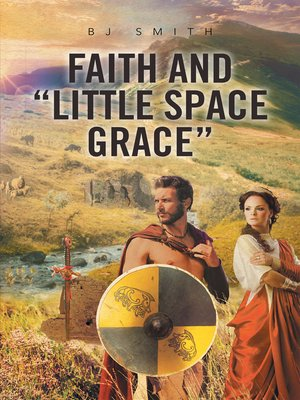 "cover image of Faith and ""Little Space Grace"""