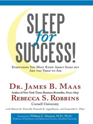 cover image of Sleep For Success! Everything You Must Know About Sleep But Are Too Tired To Ask