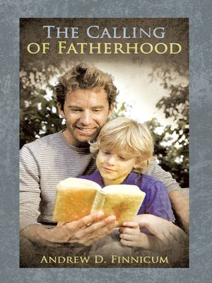 cover image of The Calling of Fatherhood