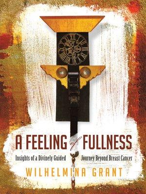 cover image of A Feeling of Fullness