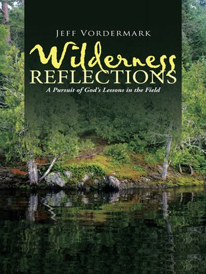 cover image of Wilderness Reflections